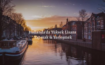 Hollanda Yüksek Lisans Eğitimi